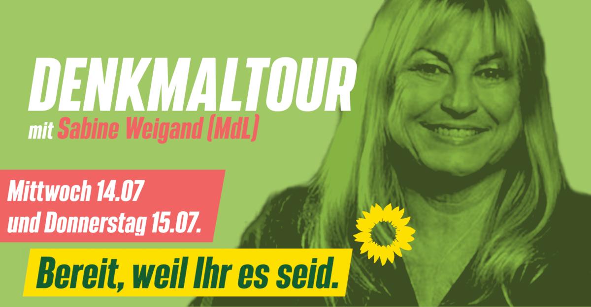 Einladung zur DenkMal Tour mit Sabine Weigand (MdL)
