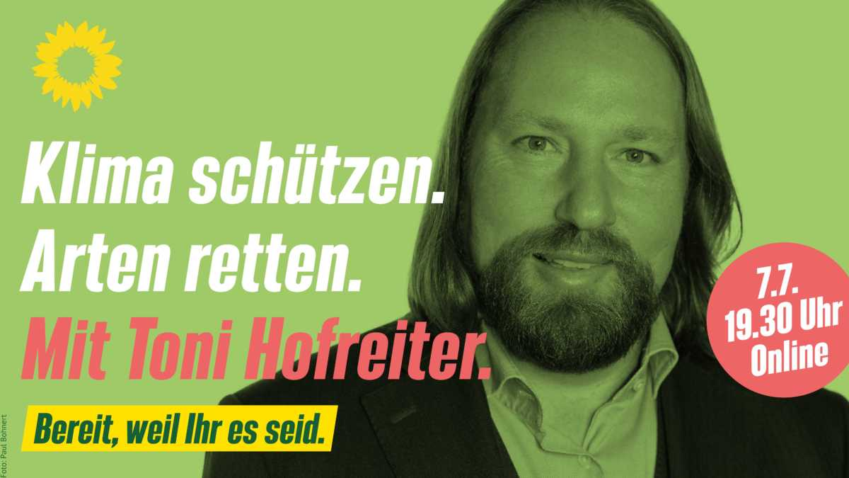 Triff Toni Hofreiter online!